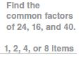 Go Math Grade 4 Answer Key Chapter 5 Factors, Multiples, and Patterns Common Core Common Factors img 10