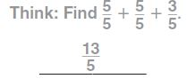 Go Math Grade 4 Answer Key Chapter 7 Add and Subtract Fractions Common Core - New Page No. 421 Q 1