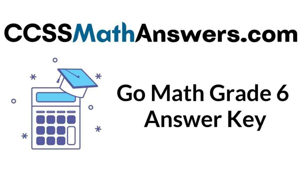go-math-grade-6-answer-key