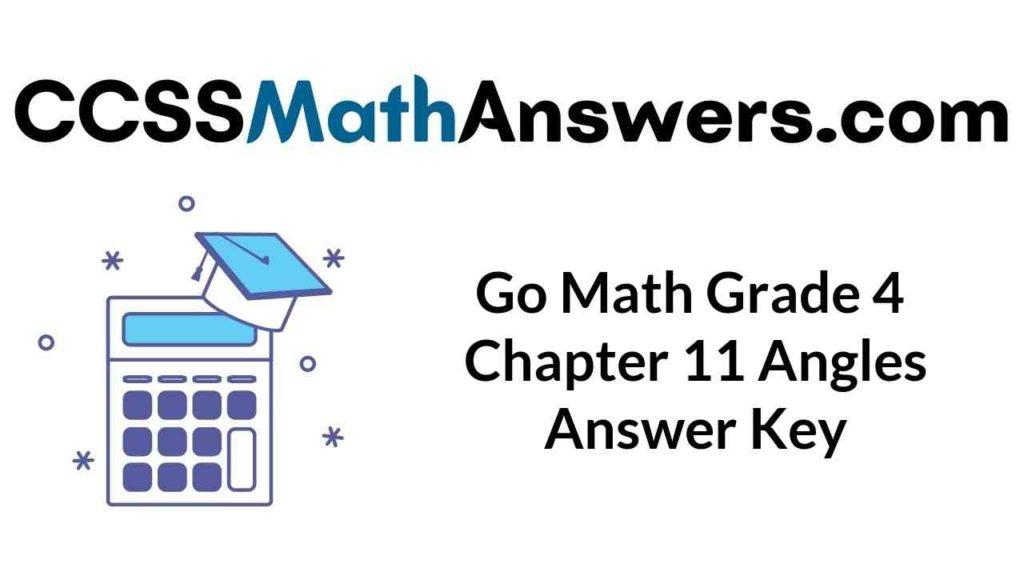 go-math-grade-4-chapter-11-angles-answer-key