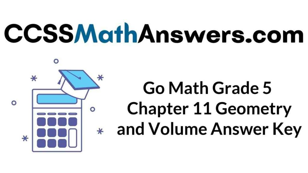 go-math-grade-5-chapter-11-geometry-and-volume-answer-key