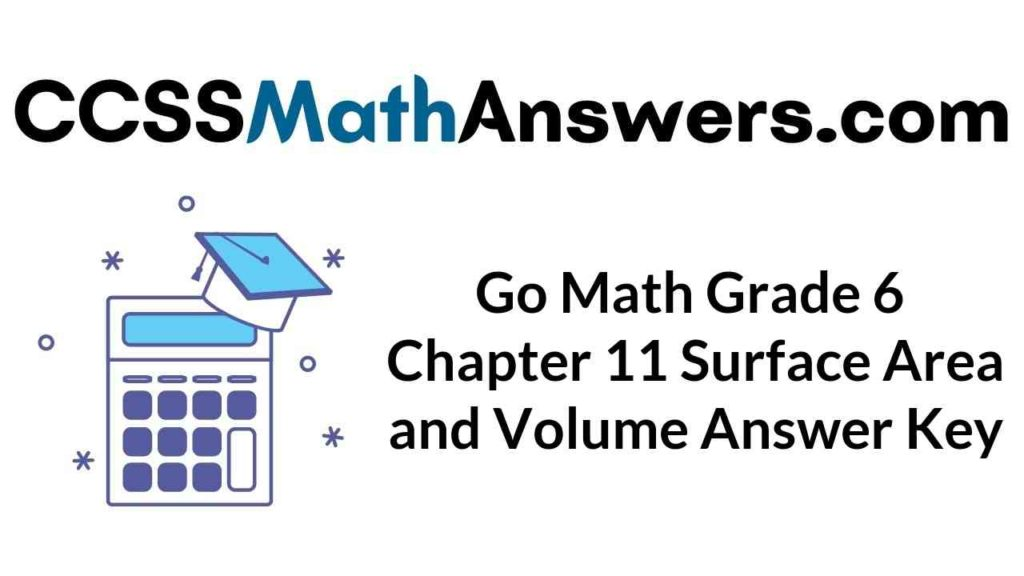 go-math-grade-6-chapter-11-surface-area-and-volume-answer-key