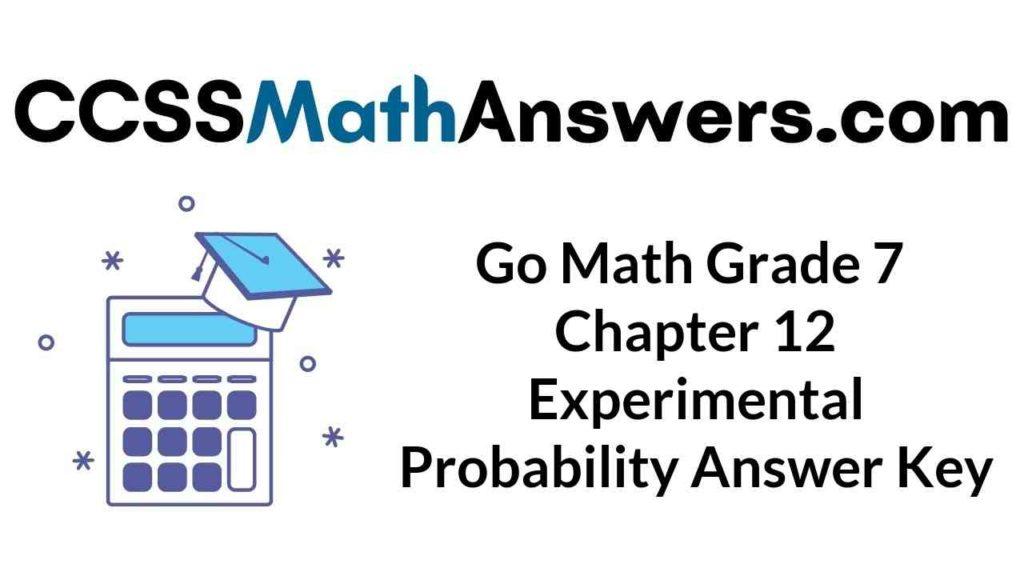 go-math-grade-7-chapter-12-experimental-probability-answer-key