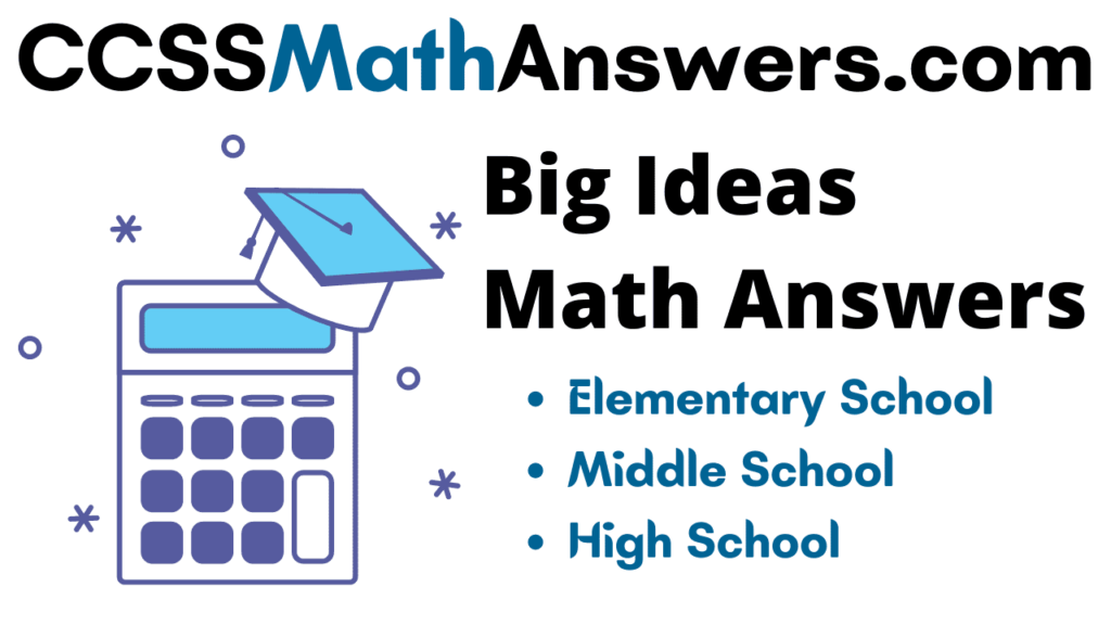 Big Ideas Math Answers