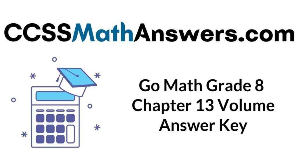 go-math-grade-8-chapter-13-volume-answer-key