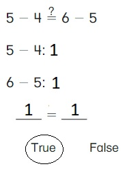 Big-Ideas-Math-Book-1st-Grade-Answer-Key-Chapter-3-More-Addition-and-Subtraction- Situations-Lesson-3.6-True-or-False-Equations-Show-and-Grow-question-2