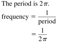 Big Ideas Math Algebra 2 Answer Key Chapter 9 Trigonometric Ratios and Functions 9.6 a 3