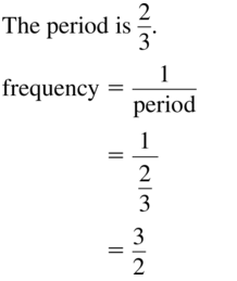 Big Ideas Math Algebra 2 Answer Key Chapter 9 Trigonometric Ratios and Functions 9.6 a 7