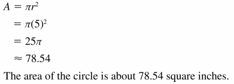 Big Ideas Math Geometry Answers Chapter 11 Circumference, Area, and Volume 11.2 Ques 5