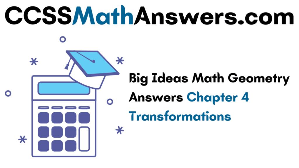 Big Ideas Math Geometry Answers Chapter 4