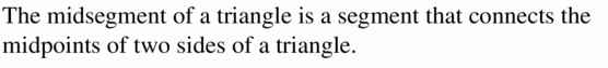 Big Ideas Math Geometry Answers Chapter 6 Relationships Within Triangles 6.4 Question 1
