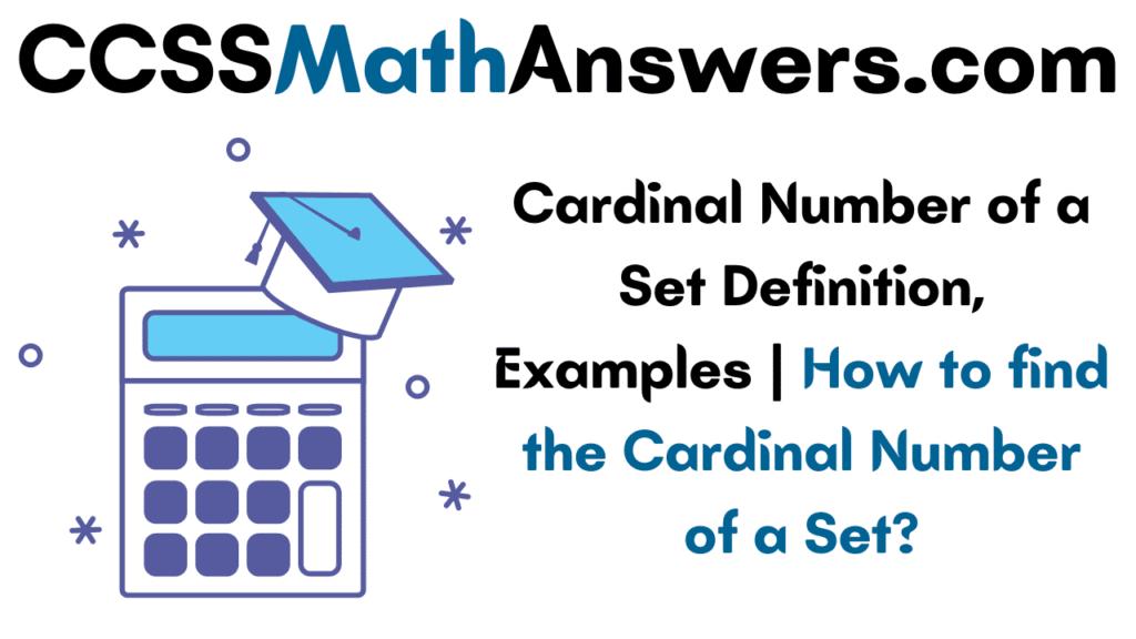 Cardinal Number of a Set