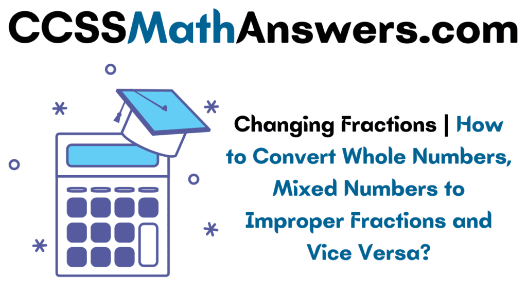 Changing Fractions
