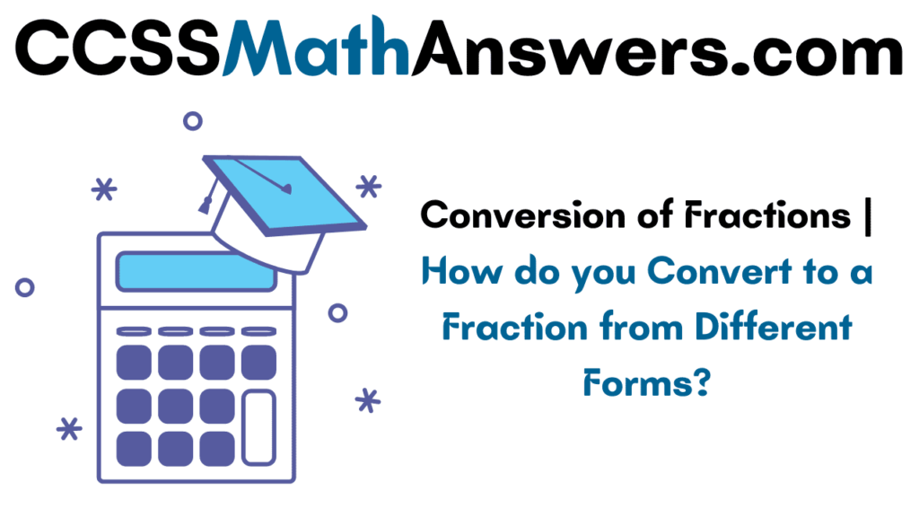 Conversion of Fractions