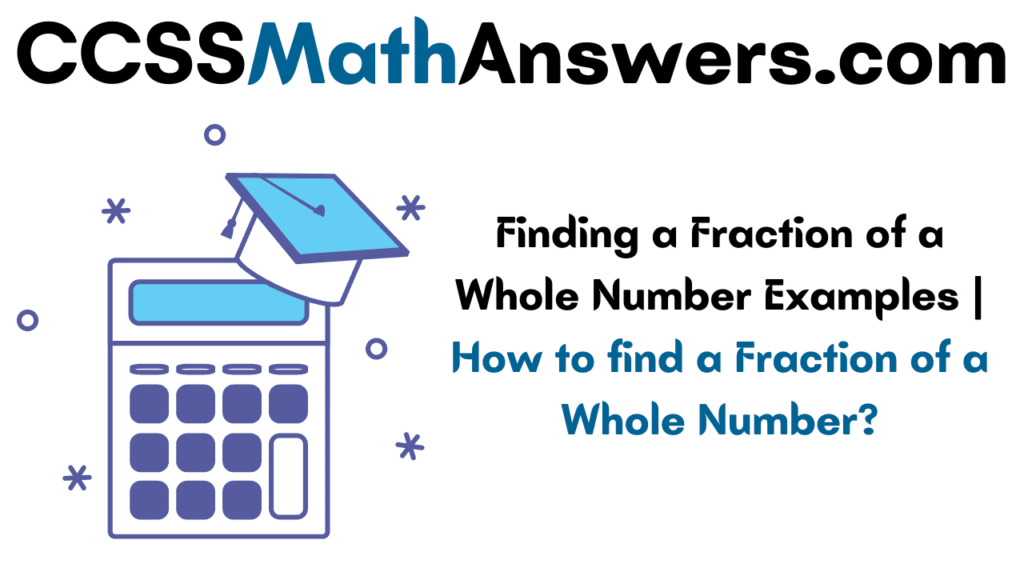 Finding a Fraction of a Whole Number
