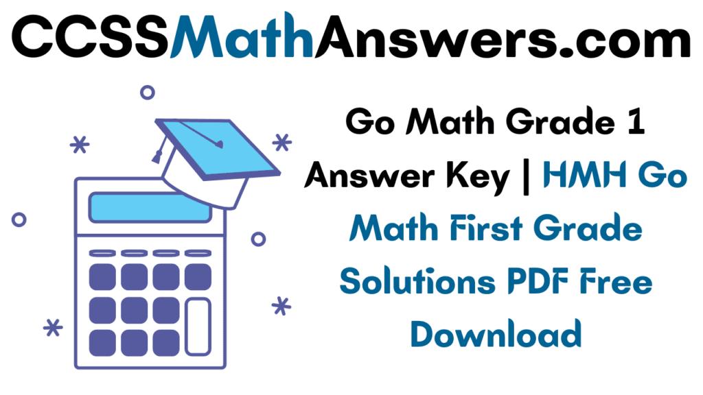 Go Math Grade 1 Answer Key