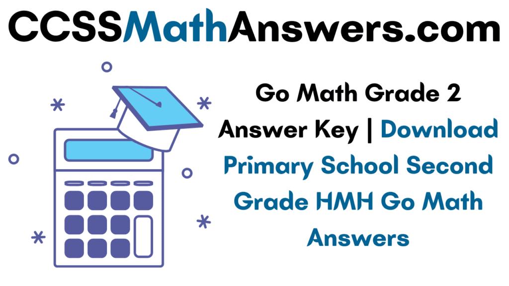 Go Math Grade 2 Answer Key