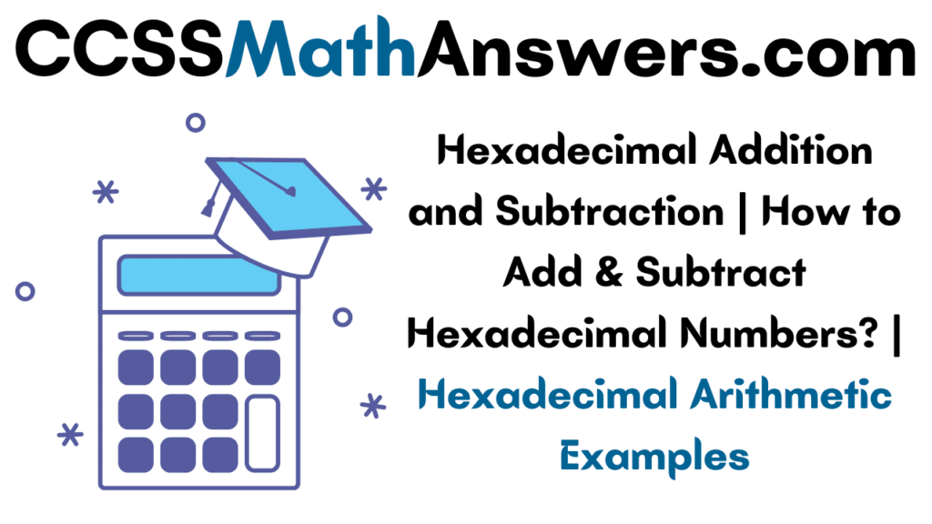 Hexadecimal Addition and Subtraction