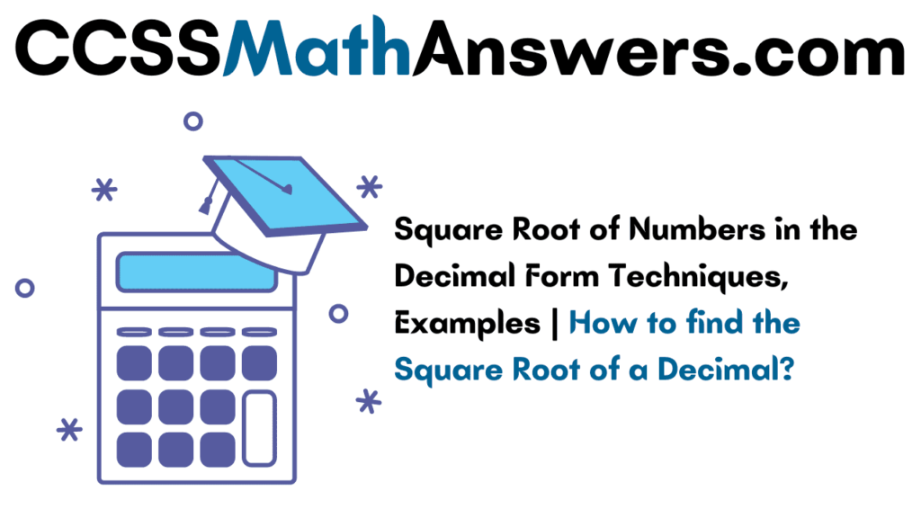 Square Root of Numbers in the Decimal Form