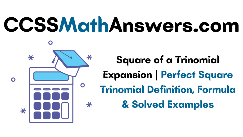 Square of a Trinomial