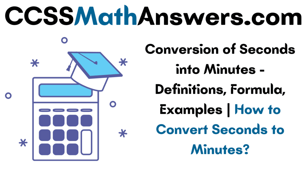 Conversion of Seconds into Minutes