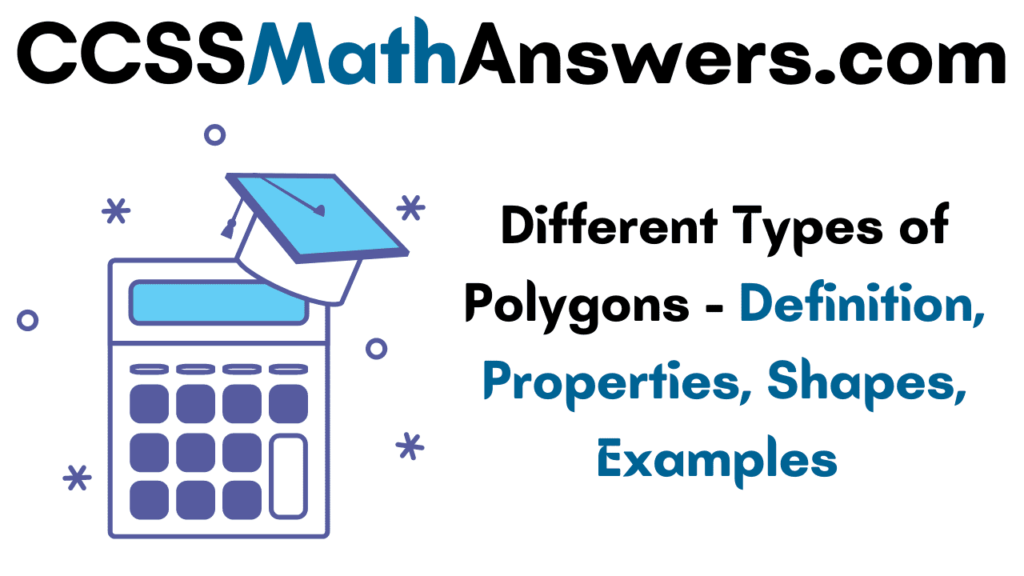 Different Types of Polygons