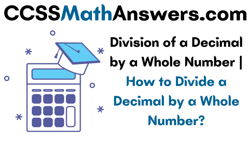 Division of a Decimal by a Whole Number