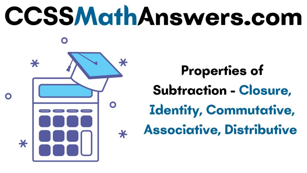 Properties of Subtraction