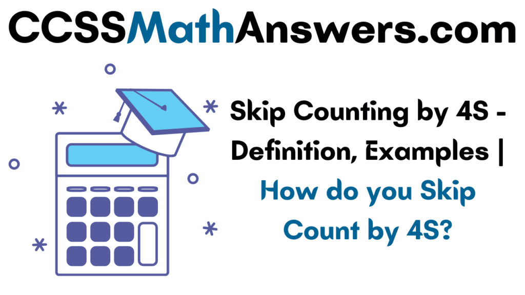 Skip Counting by 4S