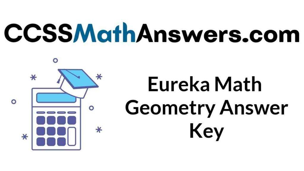 eureka-math-geometry-answer-key