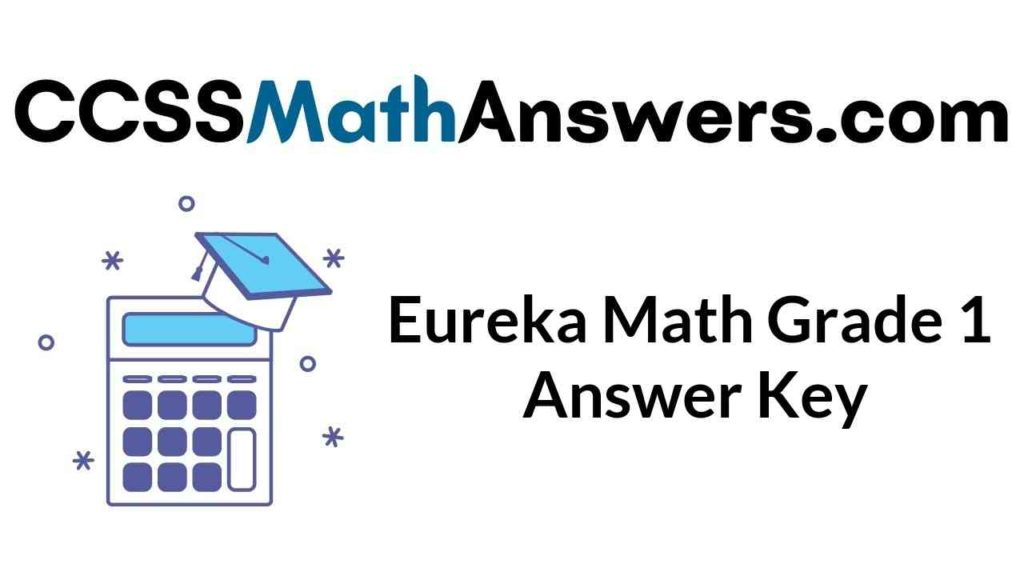 eureka-math-grade-1-answer-key