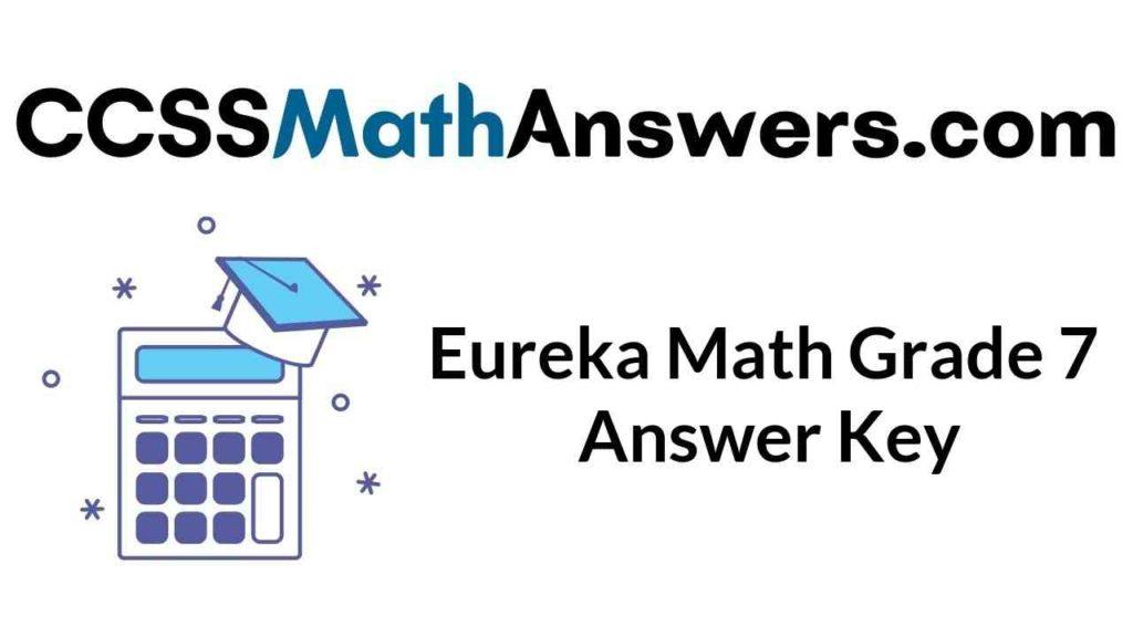 eureka-math-grade-7-answer-key