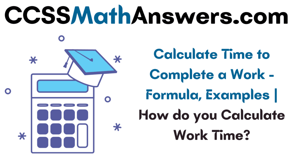 Calculate Time to Complete a Work