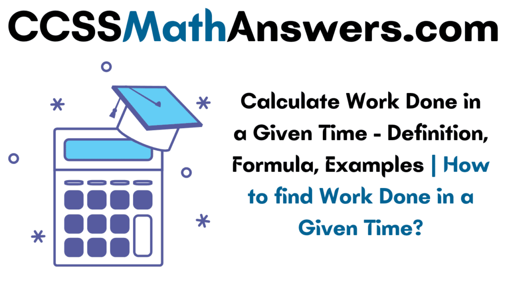 Calculate Work Done in a Given Time