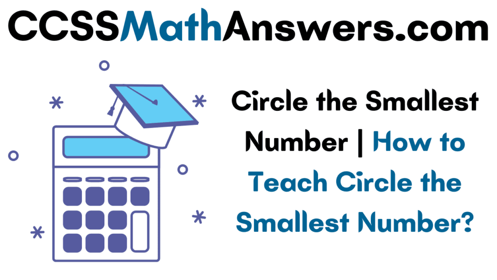 Circle the Smallest Number