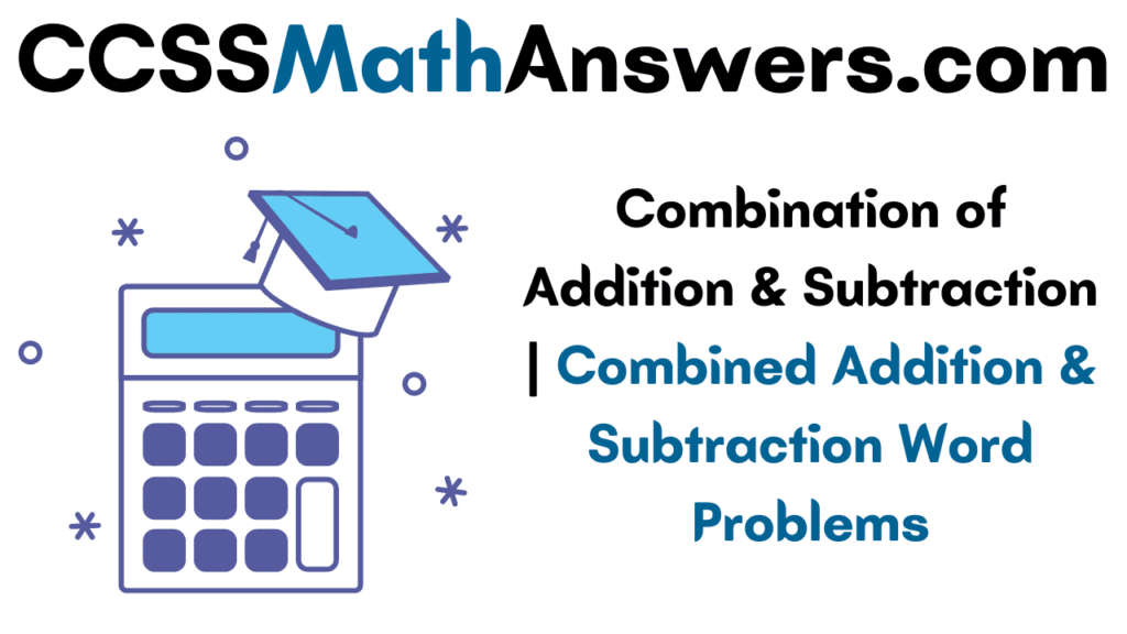 Combination of Addition & Subtraction