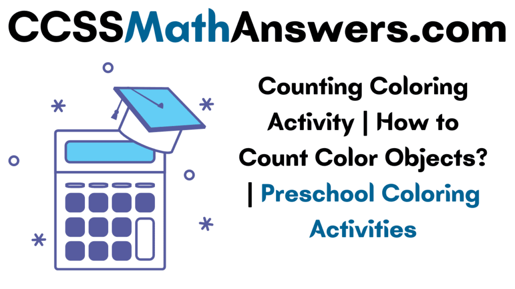 Counting Coloring Activity