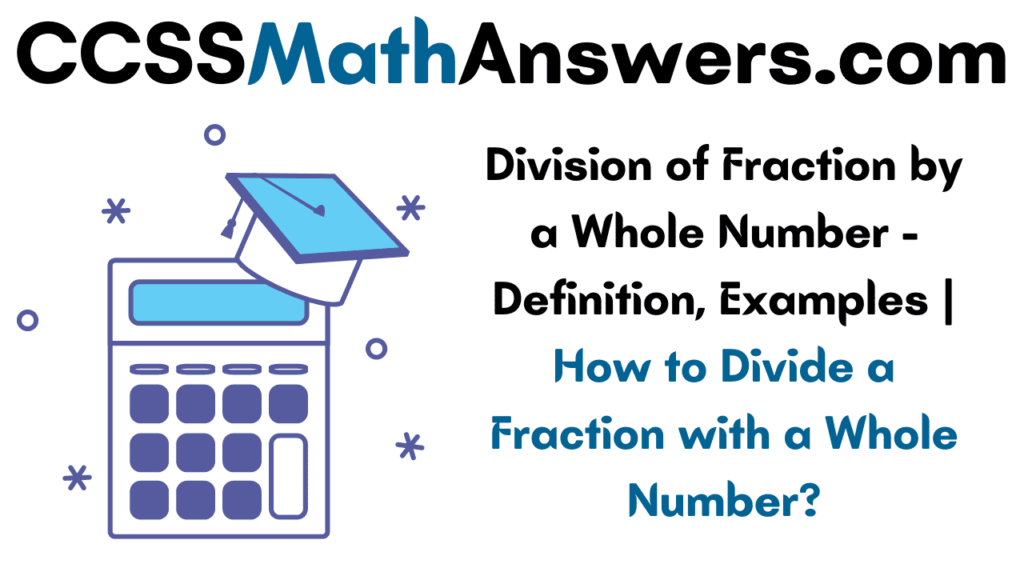 Division of Fraction by a Whole Number