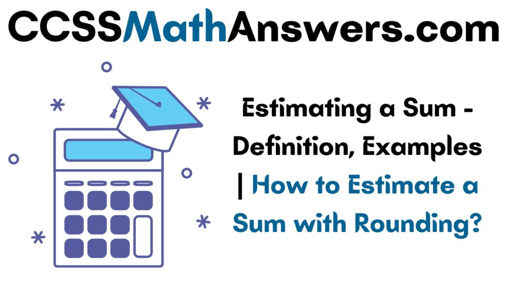 Estimating a Sum