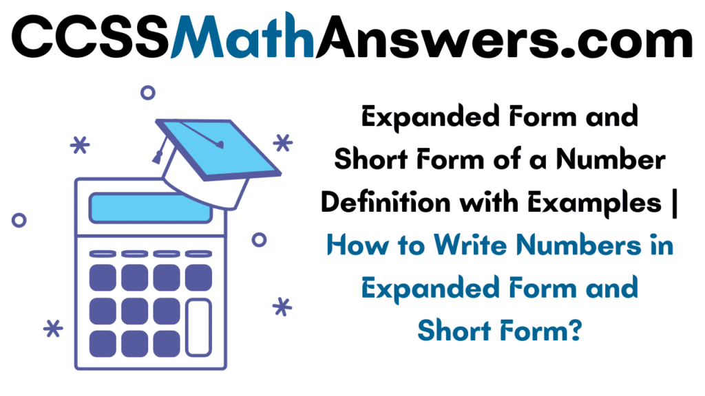 Expanded Form and Short Form of a Number