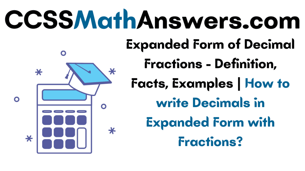 Expanded Form of Decimal Fractions