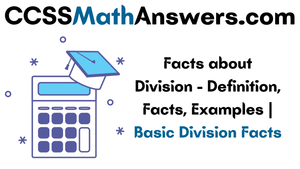 Facts about Division