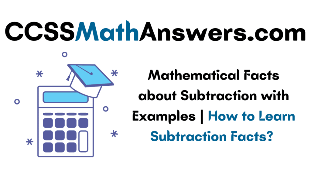 Facts about Subtraction