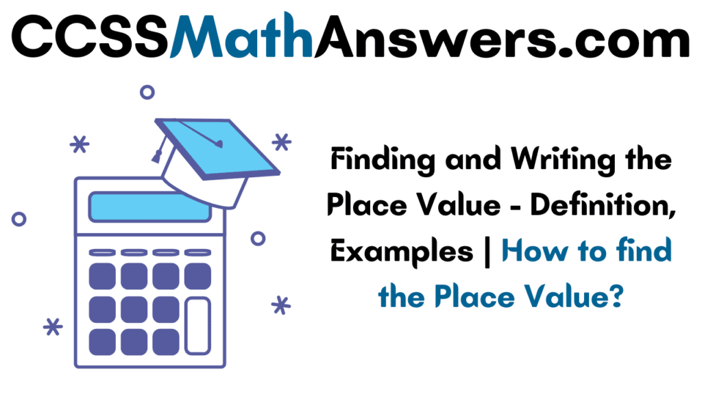 Finding and Writing the Place Value