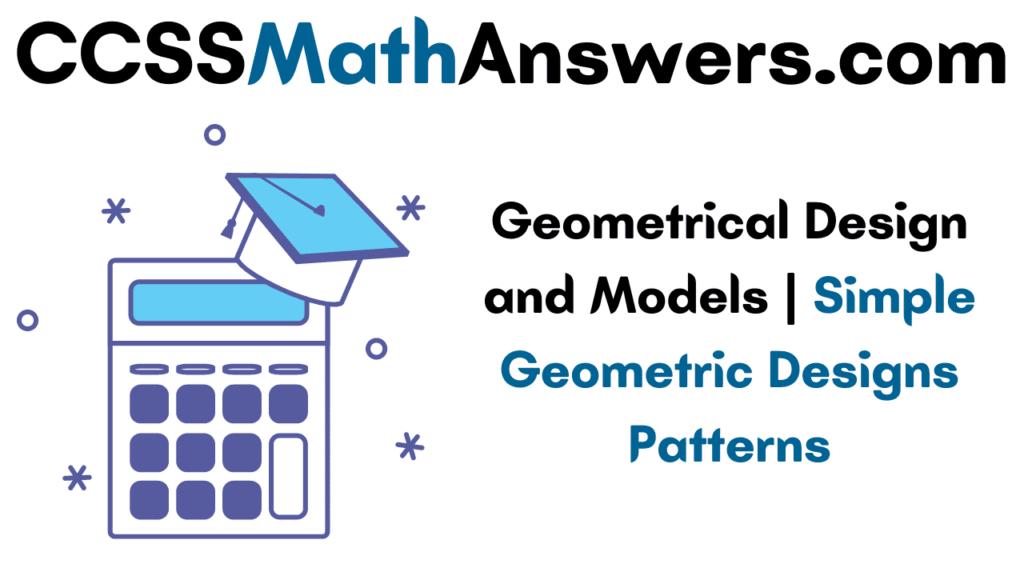 Geometrical Design and Models
