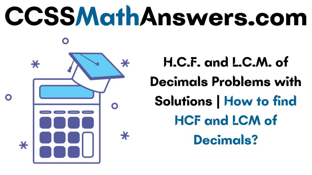 HCF and LCM of Decimals