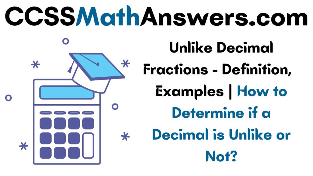 Unlike Decimal Fractions