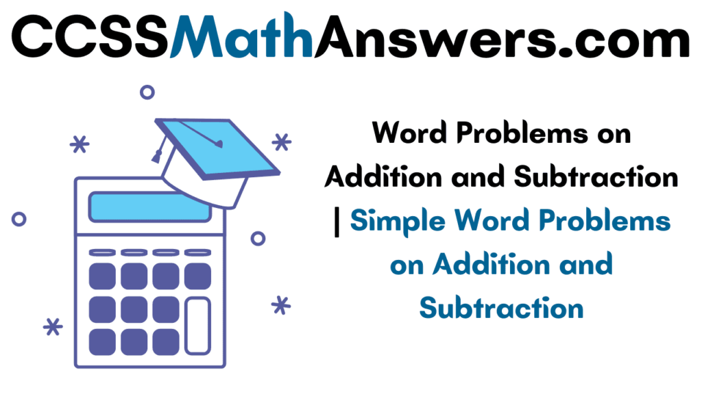 Word Problems on Addition and Subtraction
