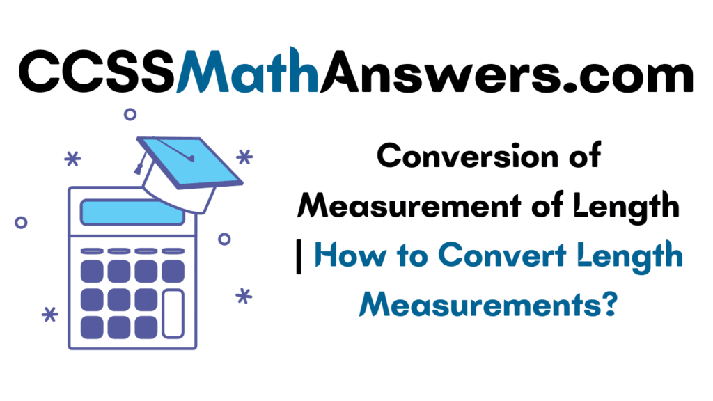 Conversion of Measurement of Length