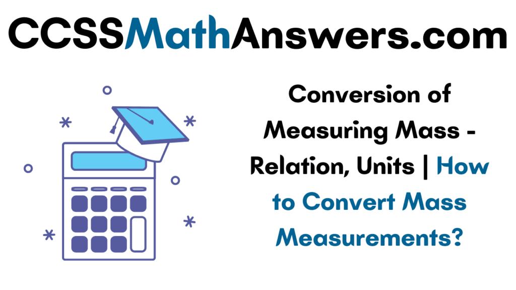 Conversion of Measuring Mass